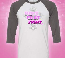 "Women Rock Baseball Tee with ""Hope, Pray, FIght"""