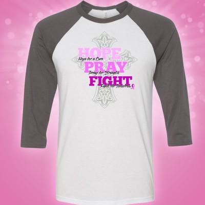 "Women Rock Baseball Tee with ""Hope, Pray, FIght"""