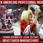 Allen Americans Professional Hockey Breast Cancer Awareness Night - Saturday, December 13th - 7:05PM - $16/Ticket