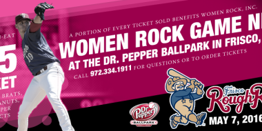 May 7, 2016 - 7:05 PM - Frisco Roughriders presents Women Rock Game Night