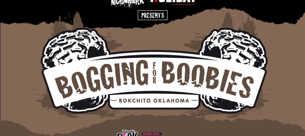 Bogging for Boobies Presented by Holiday Powersports