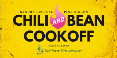 First Annual Sandra Croteau Pink Ribbon Chili and Bean Cookoff presented by Red River Title